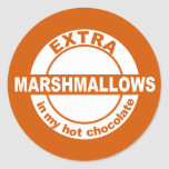 Extra Marshallows in my hot chocolate sticker