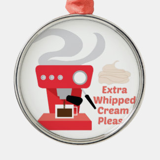 Extra Whipped Cream Metal Ornament