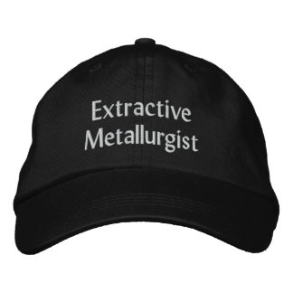 Extractive Metallurgist Embroidered Baseball Hat