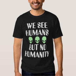 Extranjero ninguna humanidad poleras