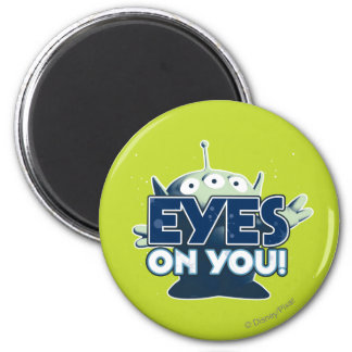Extranjero: ¡Ojos en usted! Imán Redondo 5 Cm