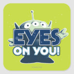 Extranjero: ¡Ojos en usted! Pegatina Cuadrada