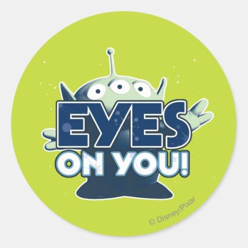 Extranjero: ¡Ojos en usted! Pegatina Redonda