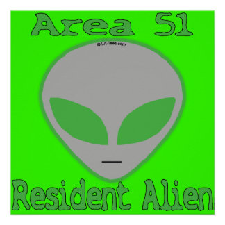 Extranjero residente del área 51 póster