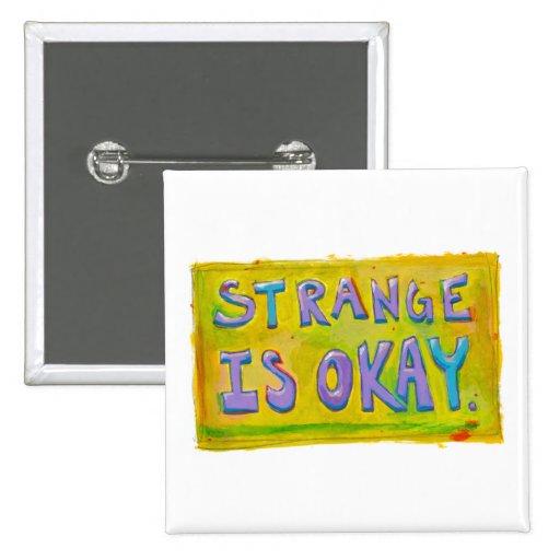 Extraño es aceptable sea diverso arte inusual pin cuadrado