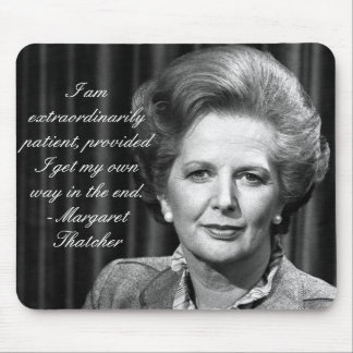 Extraordinarily patient - Mrs Thatcher Mouse Pads