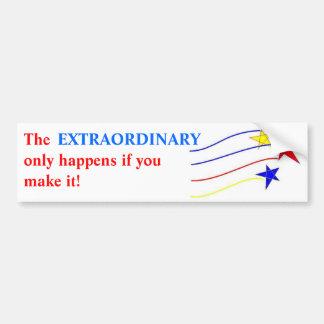 Extraordinary Bumper Sticker