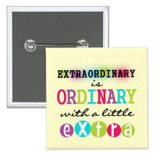 Extraordinary Pin