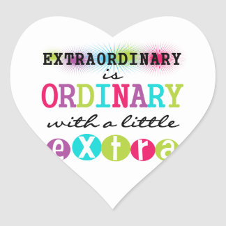Extraordinary Heart Sticker