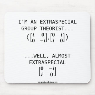 Extraspecial Group Theorist Mousepad