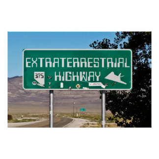 Extraterrestrial Highway Sign Poster