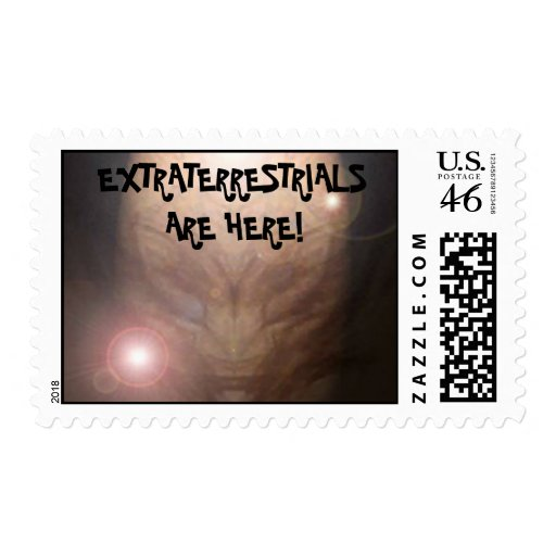 EXTRATERRESTRIALS ARE HERE! STAMP