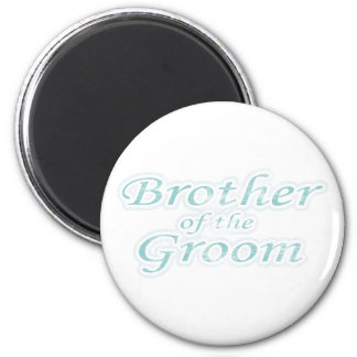 Extravaganza Brother of Groom Fridge Magnets