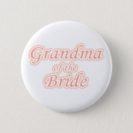 Extravaganza Grandma of Bride Button
