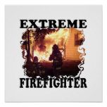 Extreme Firefighter Poster