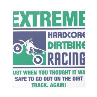 Extreme Hardcore Dirtbike Racing Notepad