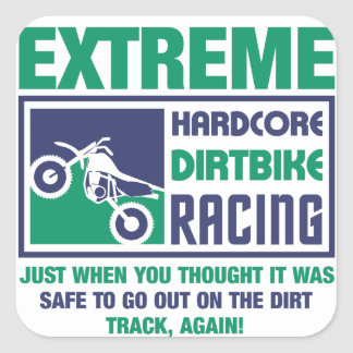 Extreme Hardcore Dirtbike Racing Square Sticker