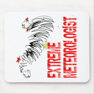 Extreme Meterologist Mouse Pads