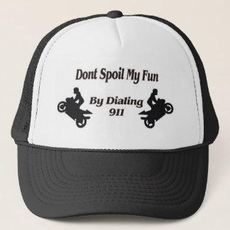 Extreme Stunts Dont Spoil my Fun Trucker Hat