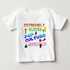 Extremely Clever Pop Culture Mashup Baby T-Shirt