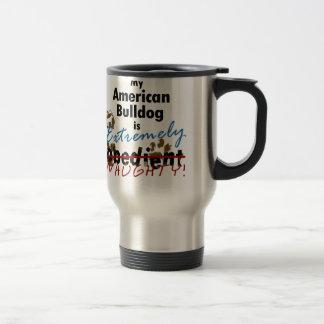 Extremely Naughty American Bulldog Travel Mug
