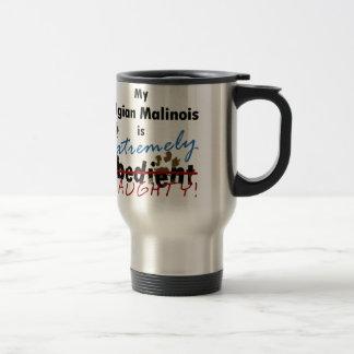 Extremely Naughty Belgian Malinois Travel Mug