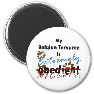 Extremely Naughty Belgian Tervuren 2 Inch Round Magnet