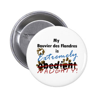 Extremely Naughty Bouvier des Flandres Pinback Button