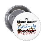 Extremely Naughty Tibetan Mastiff Button