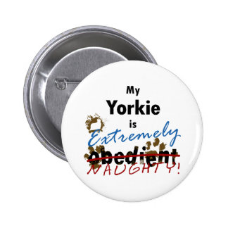 Extremely Naughty Yorkie Pinback Button