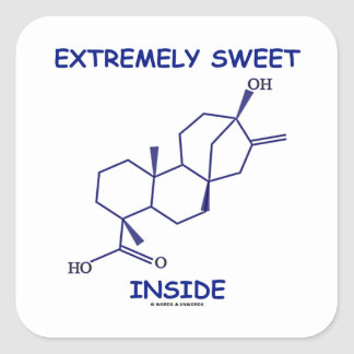Extremely Sweet Inside (Steviol Molecule) Square Sticker