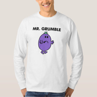 Extremely Unhappy Mr. Grumble T-Shirt