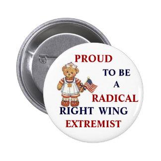 Extremista de la derecha radical orgulloso pin redondo de 2 pulgadas