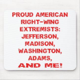Extremistas de la derecha americanos orgullosos alfombrilla de raton