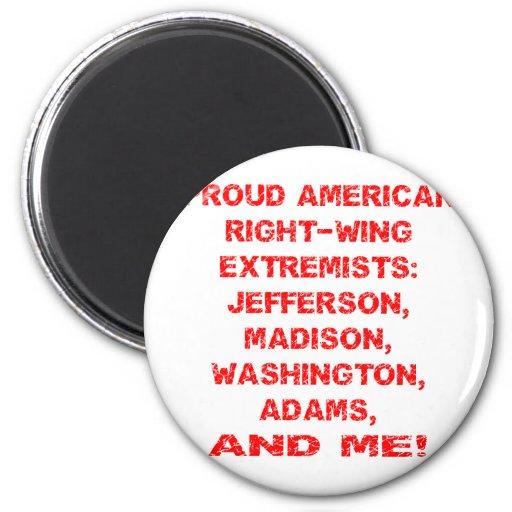 Extremistas de la derecha americanos orgullosos imán de frigorifico