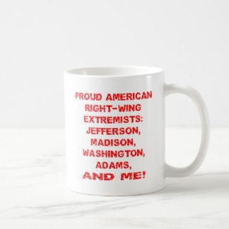 Extremistas de la derecha americanos orgullosos taza de café