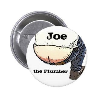 Extremo de los fontaneros… Joe el botón del Pin Redondo De 2 Pulgadas