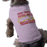 Extremo de Massachusetts - de Kickin Camisetas Mascota