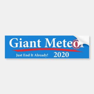 ¡Extremo gigante del meteorito 2020 apenas él ya! Pegatina Para Auto