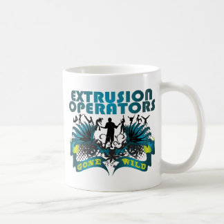 Extrusion Operators Gone Wild Classic White Coffee Mug