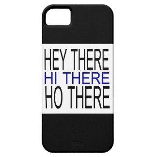 Ey allí hola allí ho allí caso del iphone 5 funda para iPhone 5 barely there