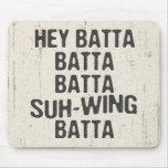 Ey Batta Batta -814 Tapete De Raton
