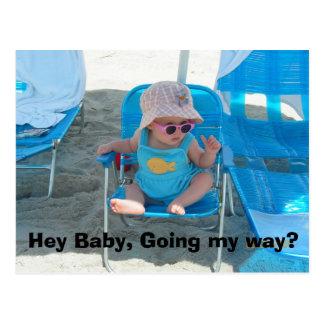 ¿Ey bebé, yendo mi manera? Postal