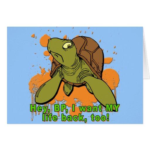 Ey BP quiero mi camiseta de la tortuga de la parte Tarjeta De Felicitación