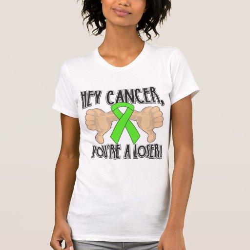 Ey cáncer del linfoma usted es un perdedor camisetas