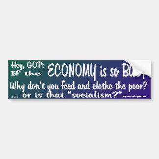 """Ey el GOP que alimenta a los pobres no es """"sociali Pegatina Para Auto"""