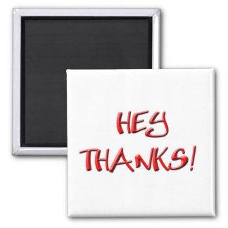 ¡Ey, gracias! Gracias los regalos Imanes