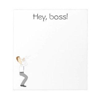 ¡Ey, jefe! Libreta con el hombre de negocios Blocs De Notas