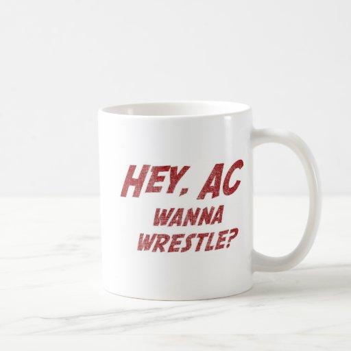 ¿Ey la CA quiere luchar!? Tazas De Café