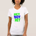 ey muchacho ey camiseta